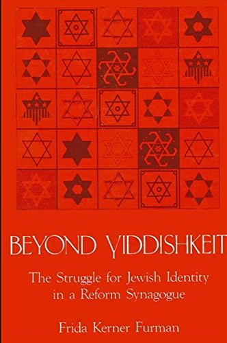 9780887065132: Beyond Yiddishkeit: The Struggle for Jewish Identity in a Reform Synagogue (S.U.N.Y. Series in Anthropology and Judaic Studies)