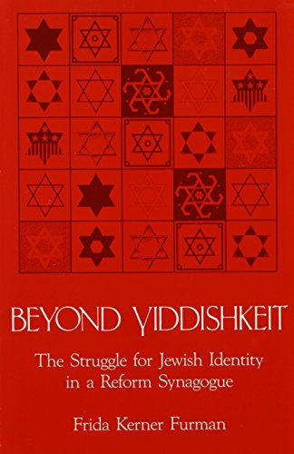 9780887065149: Beyond Yiddishkeit: The Struggle for Jewish Identity in a Reform Synagogue (SUNY Series in Anthropology and Judaic Studies)