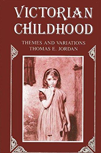 Victorian Childhood: Themes and Variations: Jordan, Thomas Edward