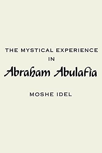 9780887065538: The Mystical Experience in Abraham Abulafia