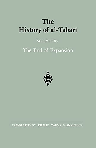 9780887065705: 025: The History of al-Tabari Vol. 25: The End of Expansion: The Caliphate of Hisham A.D. 724-738/A.H. 105-120 (SUNY series in Near Eastern Studies)