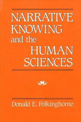 9780887066221: Narrative Knowing and the Human Sciences (Suny Series in Philosophy of the Social Sciences)
