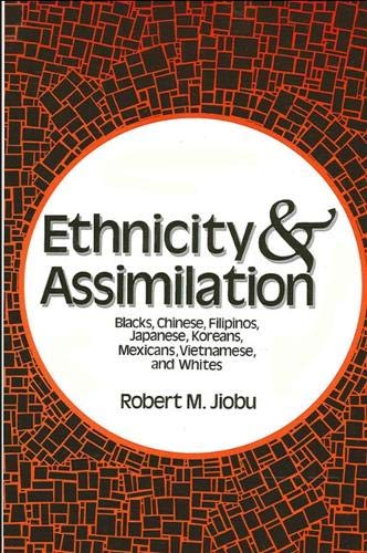 9780887066474: Ethnicity and Assimilation
