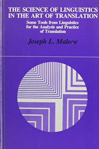 The Science of Linguistics in the Art of Translation: Some Tools from Linguistics for the Analysis ...