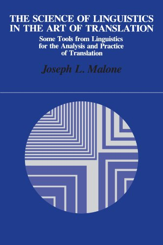 9780887066542: The Science of Linguistics in the Art of Translation: Some Tools from Linguistics for the Analysis and Practice of Translation (Suny Series in Lingu)