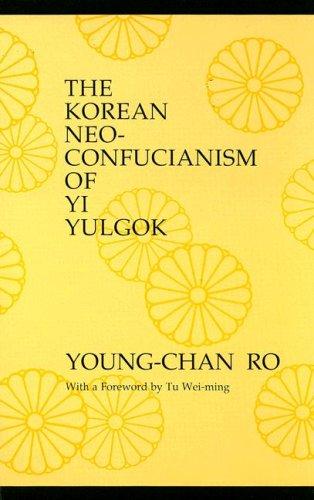 9780887066559: The Korean Neo-Confucianism of Yi Yulgok (Suny Series in Philosophy)
