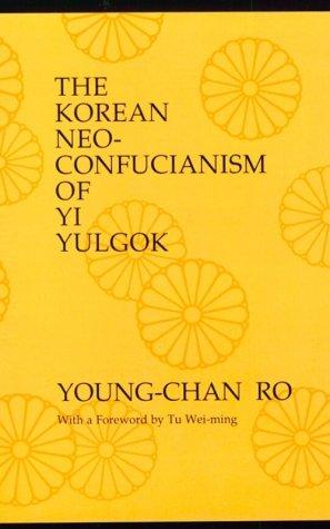 9780887066566: The Korean Neo-Confucianism of Yi Yulgok (SUNY Series in Philosophy (Paperback))