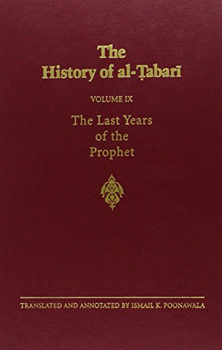 9780887066917: The History of al-Tabari Vol. 9: The Last Years of the Prophet: The Formation of the State A.D. 630-632/A.H. 8-11 (SUNY series in Near Eastern Studies)