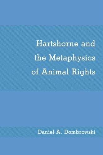 9780887067051: Hartshorne and the Metaphysics of Animal Rights (SUNY Series in Philosophy)