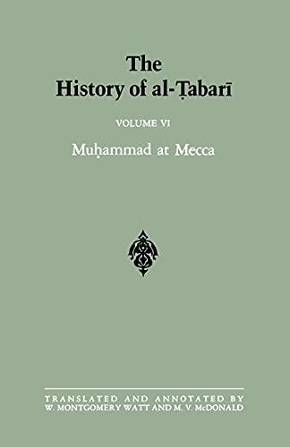 The History of Al-Tabari, Vol. 6: Muhammad: W. Montgomery Watt