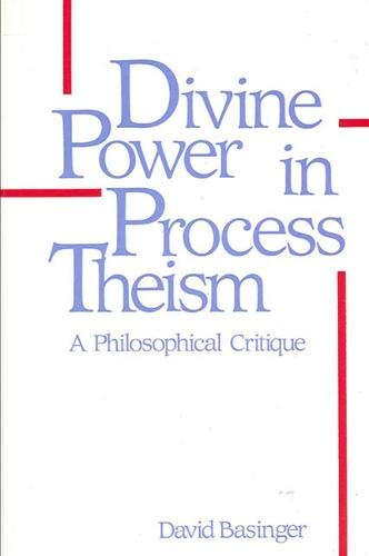 9780887067082: Divine Power in Process Theism: A Philosophical Critique (SUNY Series in Philosophy)