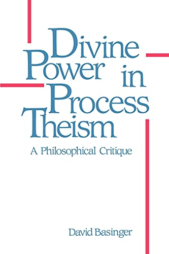 9780887067099: Divine Power in Process Theism: A Philosophical Critique (SUNY Series in Philosophy)