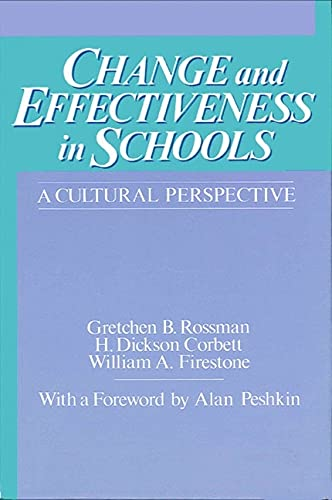 9780887067266: Change and Effectiveness in Schools: A Cultural Perspective (SUNY series, Frontiers in Education)
