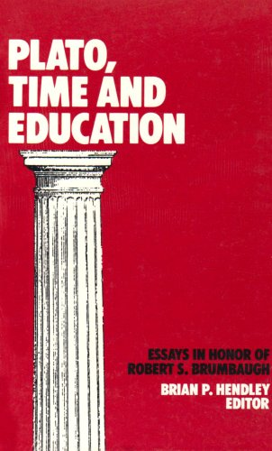 9780887067334: Plato, Time, and Education: Essays in Honor of Robert S. Brumbaugh