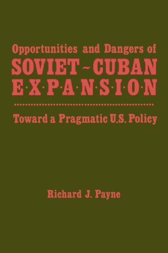 9780887067976: Opportunities and Dangers of Soviet-Cuban Expansion