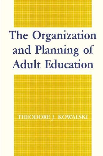 9780887067990: Organization and Planning of Adult Education, The