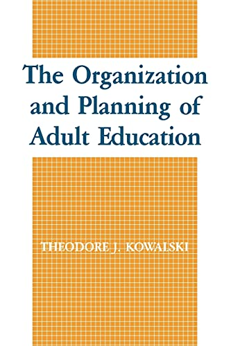 9780887067990: The Organization and Planning of Adult Education