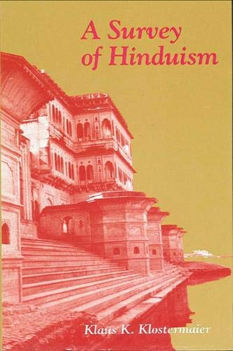 9780887068072: A Survey of Hinduism: First Edition