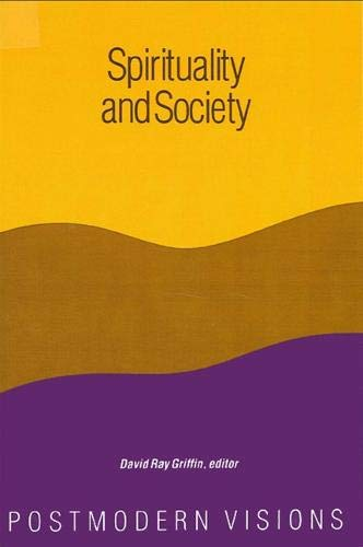 9780887068539: Spirituality and Society: Postmodern Visions (Suny Series in Constructive Postmodern Thought)