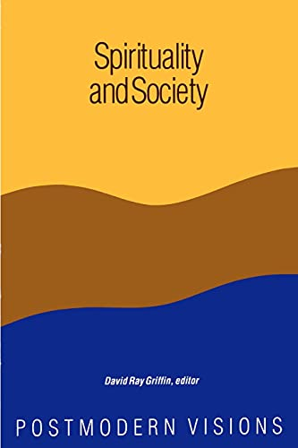 9780887068546: Spirituality and Society (Suny Series, Constructive Postmodern Thought)