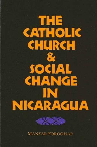 9780887068652: The Catholic Church and Social Change in Nicaragua