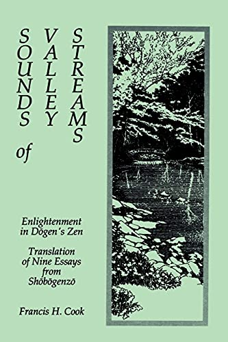 9780887069246: Sounds of Valley Streams: Enlightenment in Dogen's Zen Translation of Nine Essays From Shobogenzo