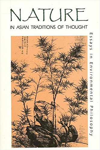 9780887069505: Nature in Asian Traditions of Thought: Essays in Environmental Philosophy (Suny Series in Philosophy and Biology)