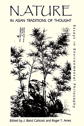 9780887069512: Nature in Asian Traditions of Thought: Essays in Environmental Philosophy (Suny Series in Philosophy and Biology)
