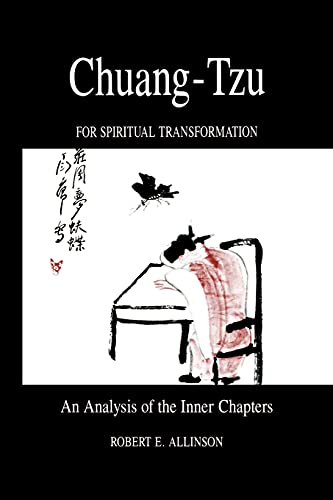 Chuang-Tzu for Spiritual Transformation: An Analysis of: Allinson, Robert E.