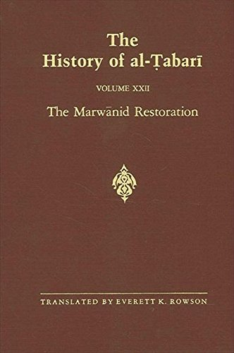 9780887069758: The History of Al-Tabari: The Marwanid Restoration (Bibliotheca Persica)