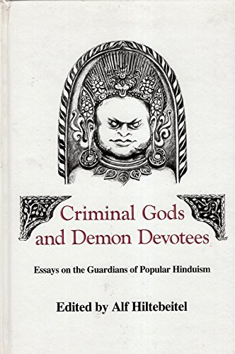 9780887069819: Criminal Gods and Demon Devotees: Essays on the Guardians of Popular Hinduism