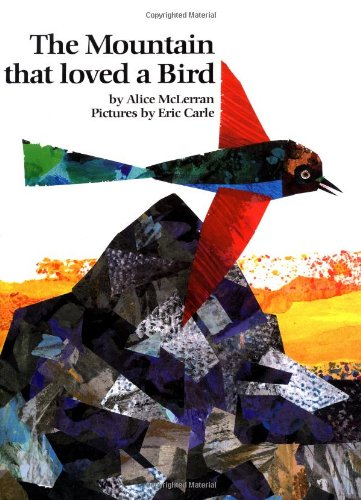 Mountain That Loved a Bird.: MCLERRAN, Alice.