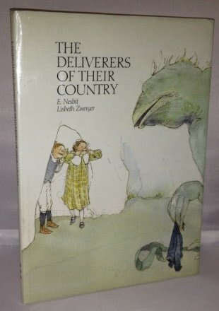 Deliverers of Their Country: Nesbit, E., illustrated by Lisbeth Zwerger