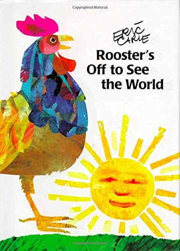 9780887080425: Rooster's Off to See the World (The World of Eric Carle)