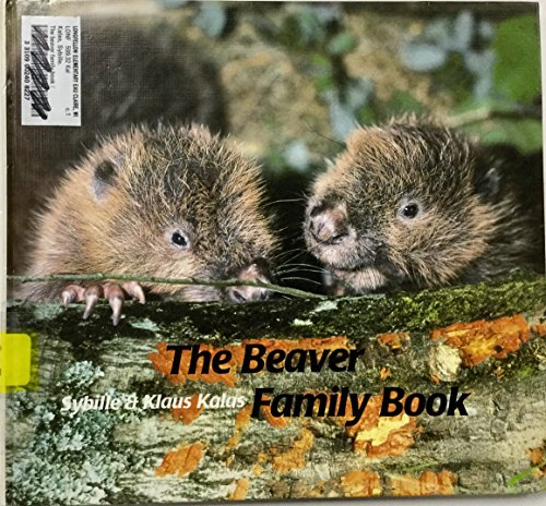 9780887080500: The Beaver Family Book (Animal Family)