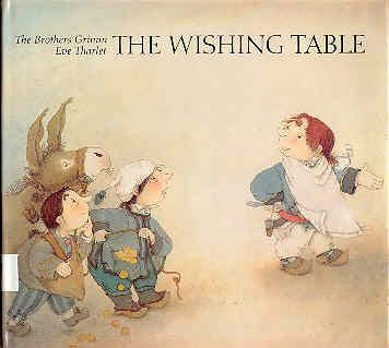9780887080647: The Wishing Table (Eve Tharlet) (English and German Edition)