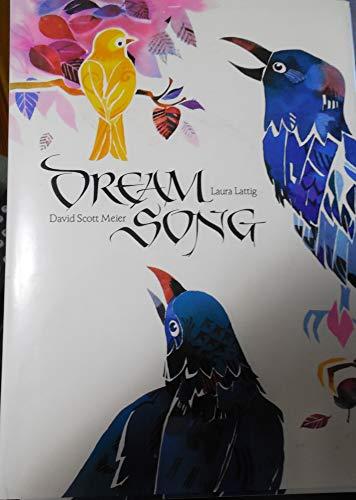 Dream Song (signed): Lattig, Laura