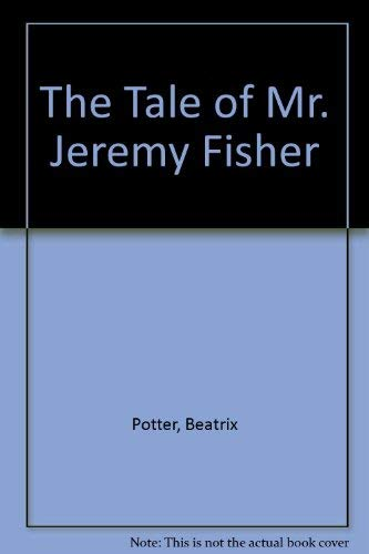 The Tale of Mr. Jeremy Fisher (0887080944) by Beatrix Potter