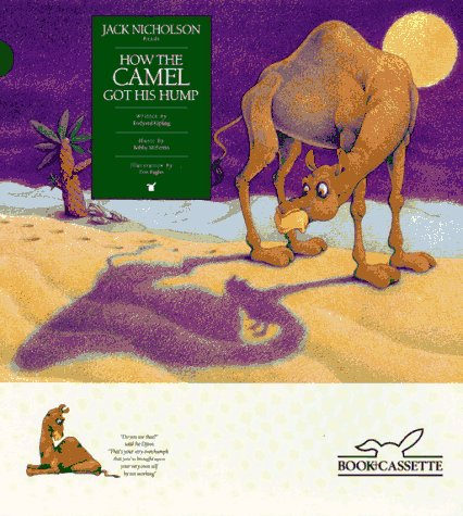 9780887080975: How the Camel Got His Hump (Children's Classics from the Stars)