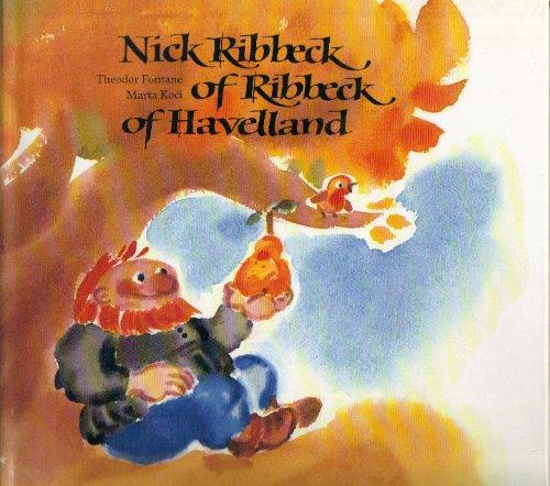 9780887081491: Nick Ribbeck of Ribbeck of Havelland