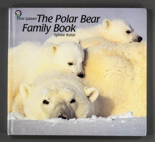 9780887081576: POLAR BEAR FAMILY BOOK (Animal Family Series, No. 7)