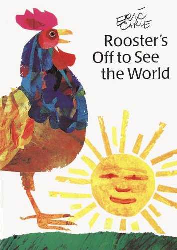 9780887081781: Rooster's Off to See the World (The World of Eric Carle)