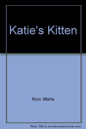 9780887081811: Katie's Kitten