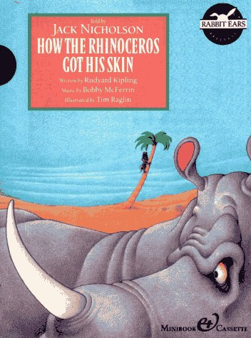 9780887082542: How the Rhinoceros Got His Skin (Rabbit Ears Presents Storybook Classics)