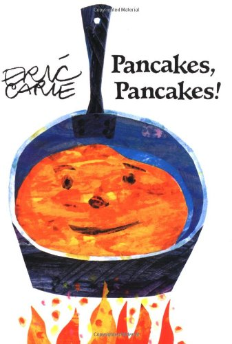 9780887082757: Pancakes, Pancakes!