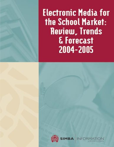 9780887093005: Electronic Media for the School Market: Review, Trends & Forecast 2004-2005