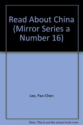 9780887100611: Read About China (Mirror Series a Number 16)