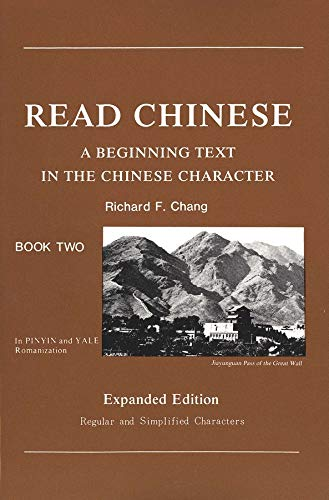 9780887100666: Read Chinese, Book Two: A Beginning Text in the Chinese Character, Expanded Edition (Far Eastern Publications Series) (Bk. 2)