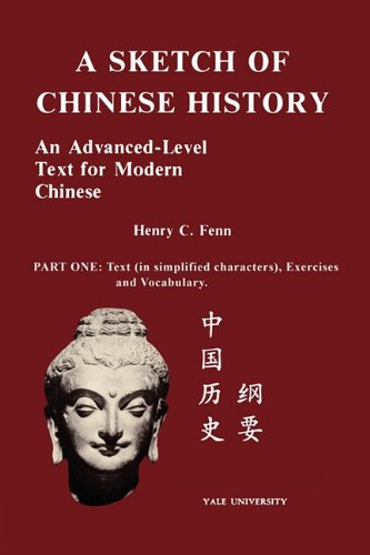 9780887100918: A Sketch of Chinese History