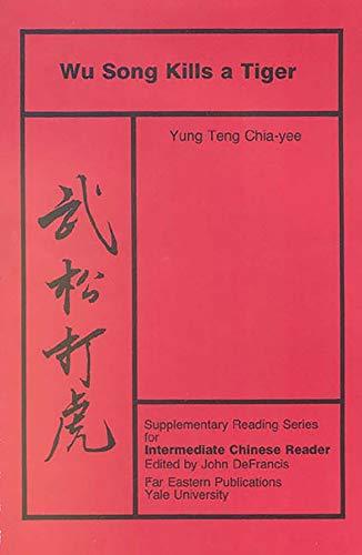 Wu Song Kills a Tiger: Volume Five,: Yung Teng Chia-yee